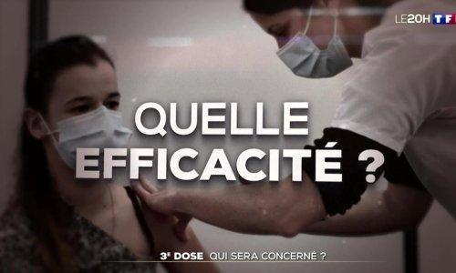 Vaccin contre le Covid-19 : que sait-on sur la 3e dose ? - Journal de 20 heures | TF1
