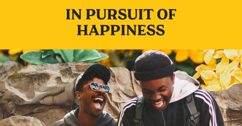 In Pursuit of Happiness: A Live Virtual Event