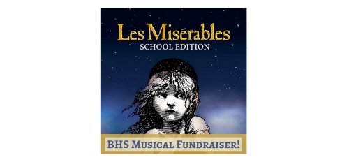 BHS Musical Fundraiser to support Les Mis, Students, POMS, and Action Against Hunger