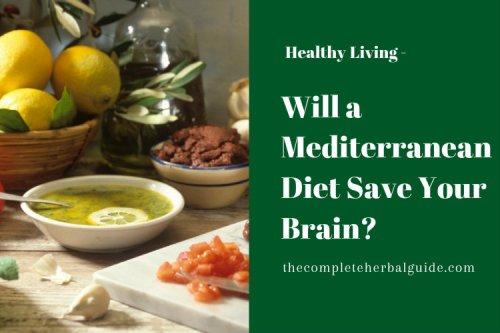 Will a Mediterranean Diet Save Your Brain?