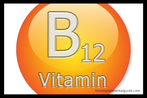 Vitamin B12: Uses, Benefits and Side Effects, - The Complete Herbal Guide