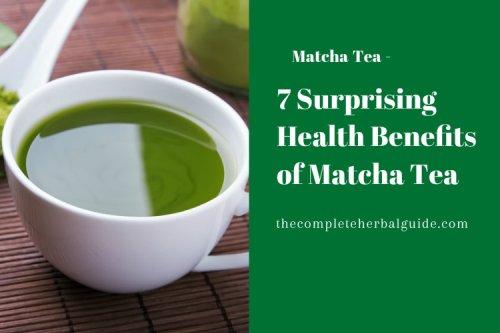7 Surprising Health Benefits of Matcha Tea