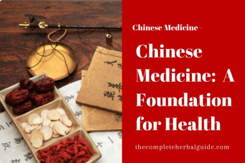 Chinese Medicine: Herbalism Guide for Health