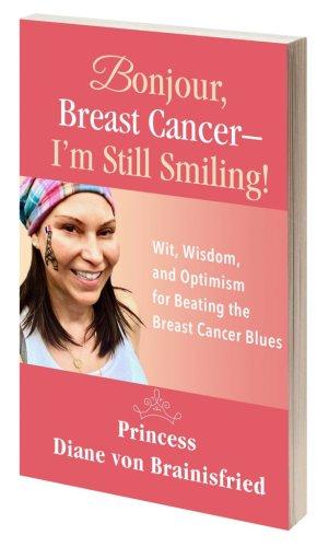 BONJOUR, BREAST CANCER – I'M STILL SMILING! BOOK REVIEW