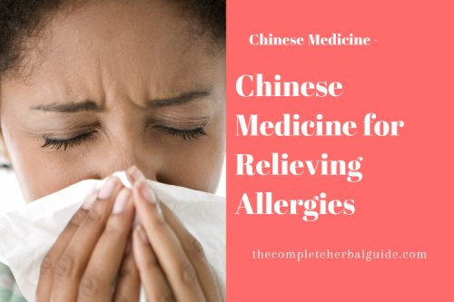 How to Treat Allergies with Chinese Medicine - The Complete Herbal Guide