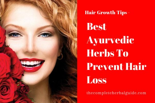 Ayurvedic Remedies for Hair Loss and Hair Regrowth - The Complete Herbal Guide
