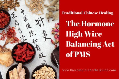 Curing PMS with TCM (Traditional Chinese Medicine)