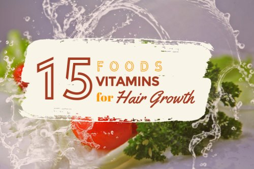 The Best Foods and Vitamins for Hair Growth