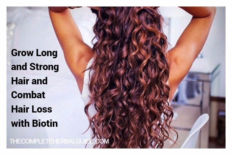 Biotin for Hair Growth – Grow Long, Strong Hair and Combat Hair Loss with Biotin