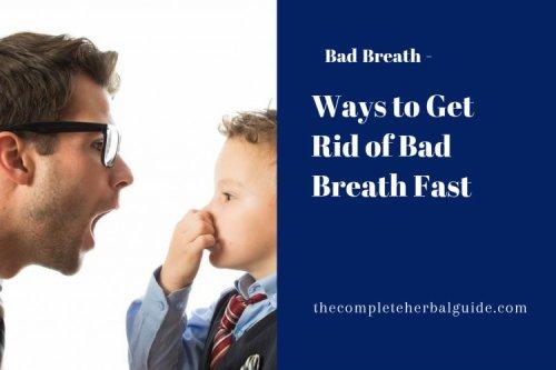 11 Ways to Get Rid of Bad Breath Fast