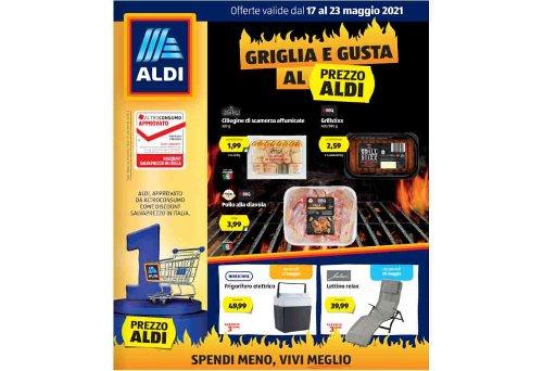 Volantino Aldi dal 17 al 23 maggio 2021: offerte per la griglia