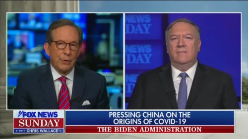 Chris Wallace Challenges Pompeo: You 'Had Almost a Year' to Prove Lab Leak Theory