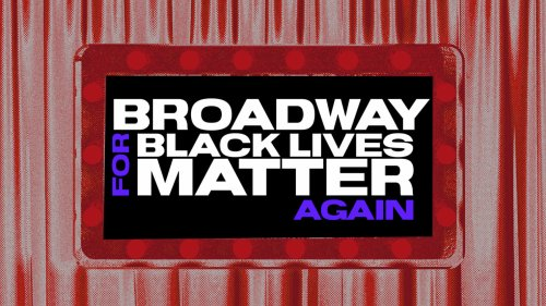 #BwayforBLM Was a Powerful Call to Account for Anti-Black Racism in Theater