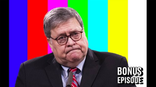 The Worst Things Bill Barr Did as AG (and Beyond)