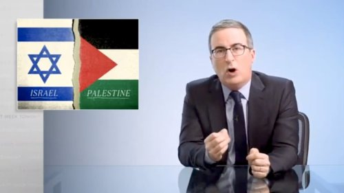 John Oliver Accuses Israel of 'War Crimes' and 'Apartheid'