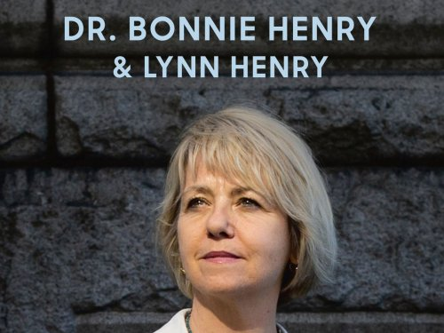 Excerpt from Dr. Bonnie Henry and Lynn Henry's book, Be Kind, Be Calm, Be Safe: Four Weeks that Shaped a Pandemic