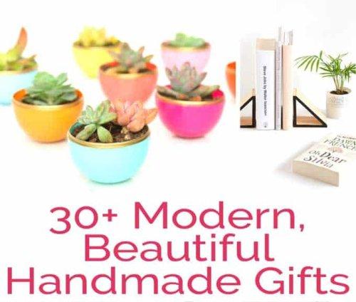 30+ Modern, Beautiful Handmade Gifts