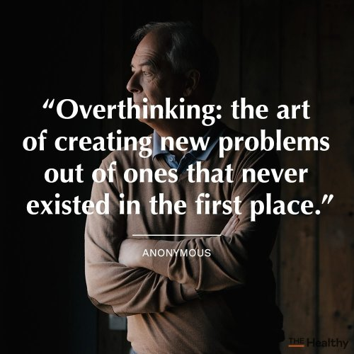 15 Overthinking Quotes When You Need to Get Out of Your Own Head