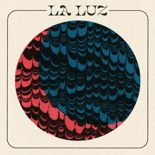 La Luz's self-titled fourth album sees a band at the top of its game