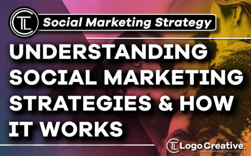 Social Marketing – Understanding its strategies and how it works