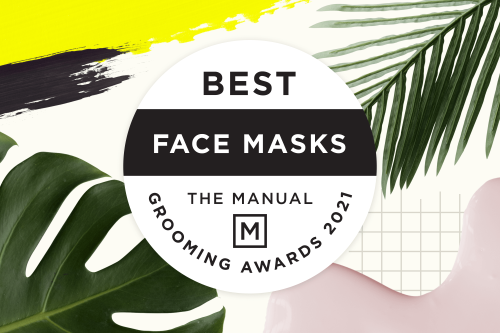 The 10 Best Face Masks for Men Who Want Flawless Skin | The Manual