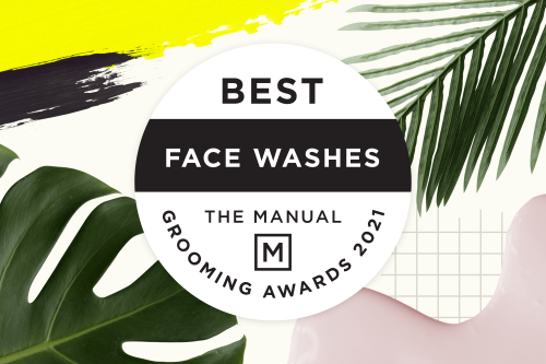 The Best Face Washes for Men in 2021 | The Manual