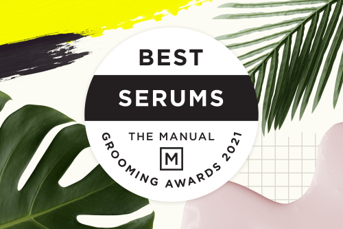 The 10 Best Serums for Men in 2021: Acne, Wrinkles, Anti-Aging | The Manual
