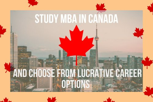 Study MBA in Canada and get to choose from lucrative career options