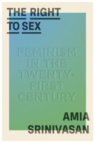 A Woman and a Philosopher: An Interview with Amia Srinivasan