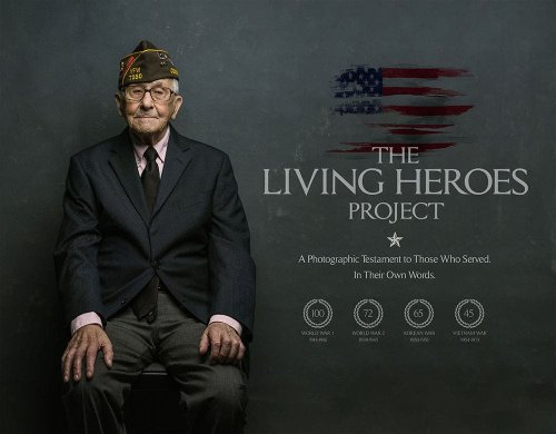 The Living Heroes Project: A Portrait Book of WWII and Vietnam Veterans