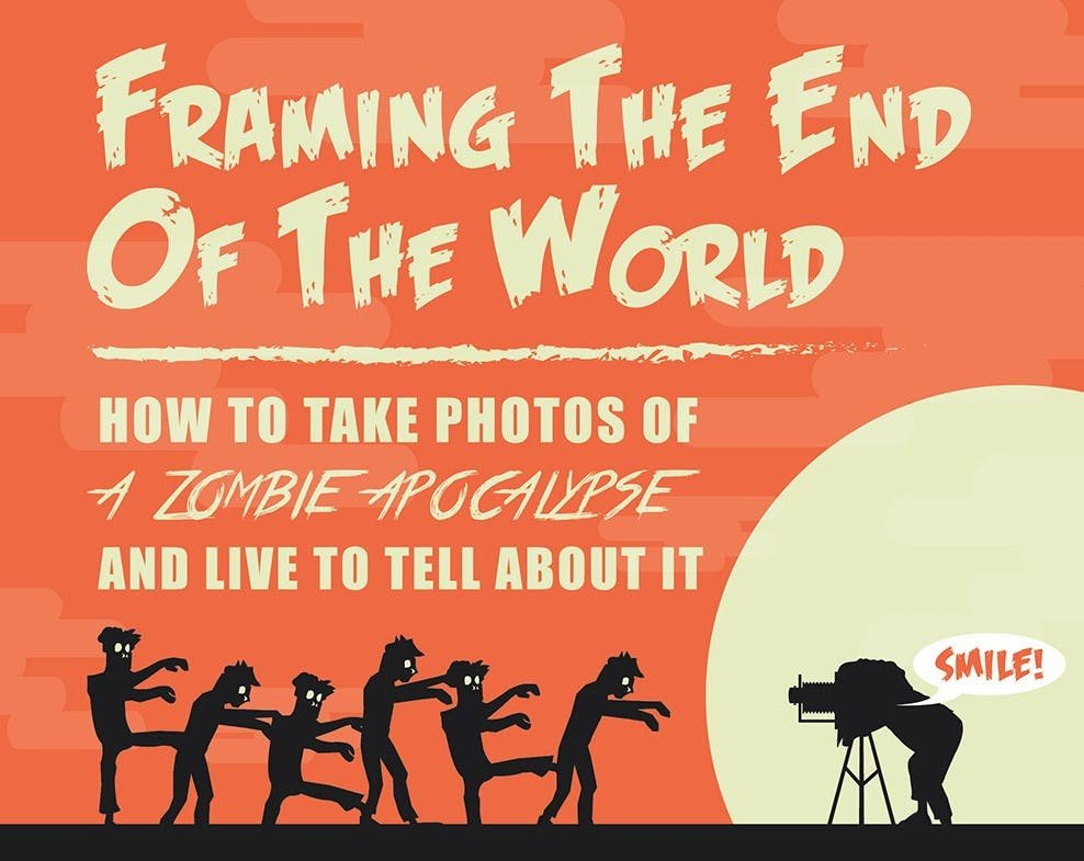 Photography Cheat Sheet: Shooting During a Zombie Apocalypse (Fun!)