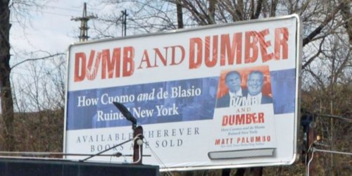 Author erects Cuomo and de Blasio 'Dumb and Dumber' billboard in New York