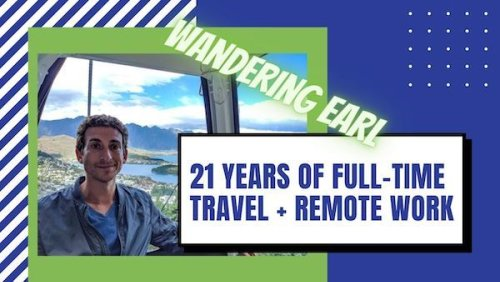 21 Years of Full-Time Travel with Wandering Earl, founder of Remote Club