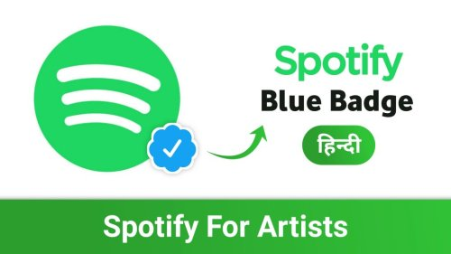 Spotify For Artists: How To Get Verified On Spotify