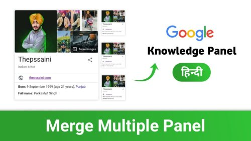 How To Merge Multiple Google Knowledge Panels