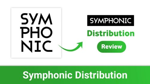 Symphonic Distribution Review: Ringtone, YouTube Content ID, VEVO Channel, Artist Channel & More