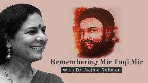 Remembering Mir Taqi Mir, the Poet Who Shaped Urdu Language