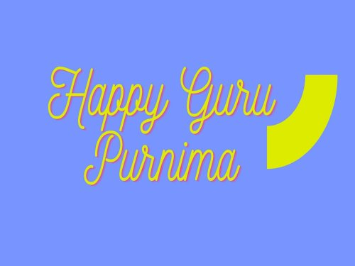 Happy Guru Purnima 2021: Wishes, Images, Quotes and Messages