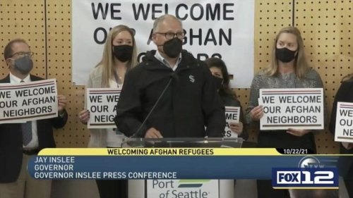 """Gov. Inslee (D-WA) welcomes 1,670 Afghan refugees """"leaving the chaos ... to come to the fertile fields of Washington."""""""
