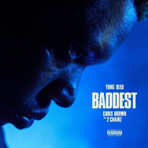 """Yung Bleu Joined by Chris Brown and 2 Chainz for """"Baddest"""""""