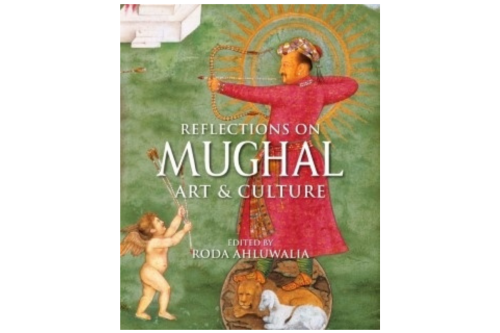 Fresh insights into rich aesthetic & cultural legacy of the Mughal era - The Statesman