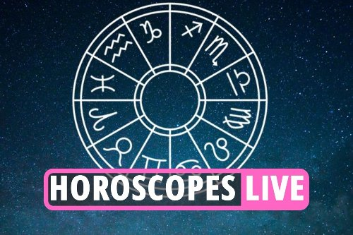Daily horoscope today – The Sun's FREE news and updates for your star sign