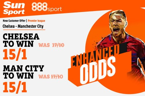 Chelsea vs Man City betting offer: Get either side at 15/1 with £5 maximum bet