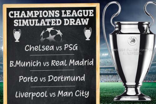 CL draw simulated with Chelsea facing PSG and Liverpool vs Man City in QFs