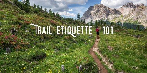 Trail Etiquette 101