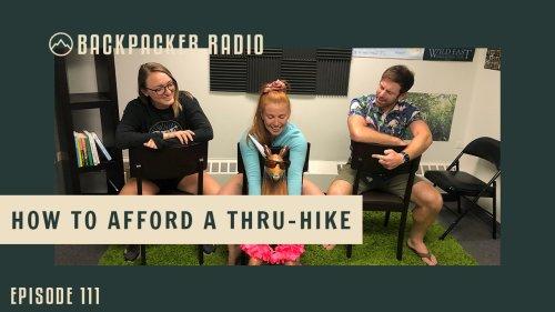 Backpacker Radio 114 | How to Afford a Thru-Hike