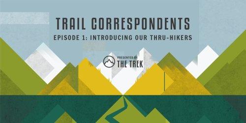 Trail Correspondents Season 3 Episode #1   Introductions