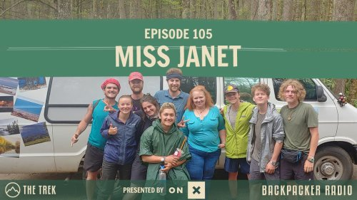 Backpacker Radio 105 | Miss Janet the Legendary AT Trail Angel