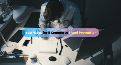 Practices to Ecommerce Fraud Prevention