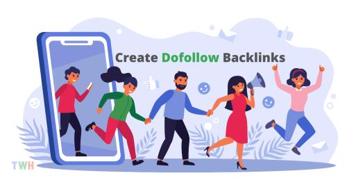 Create Dofollow Backlinks in 2021